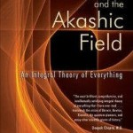 Akashic Field – Memory of Nature?