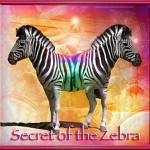 Secret of the Zebra – Catalyst to New Thought?