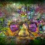 Experiencing the God-Pixel Universe