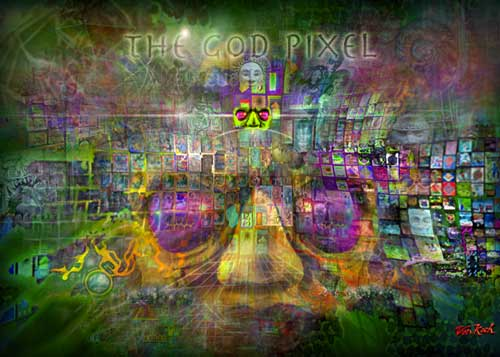 Post image for Experiencing the God-Pixel Universe