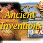 Amazing Ancient Inventions – Part 1