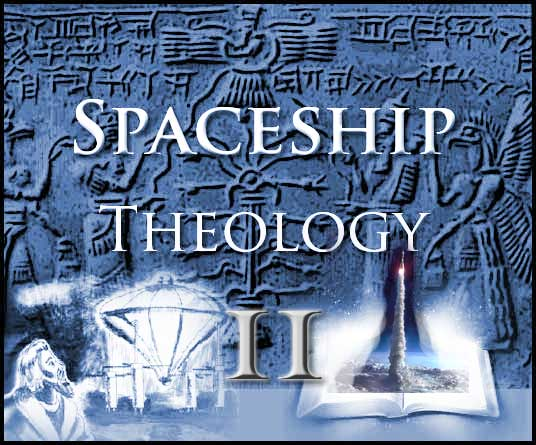 Post image for Spaceship Theology – Part 2