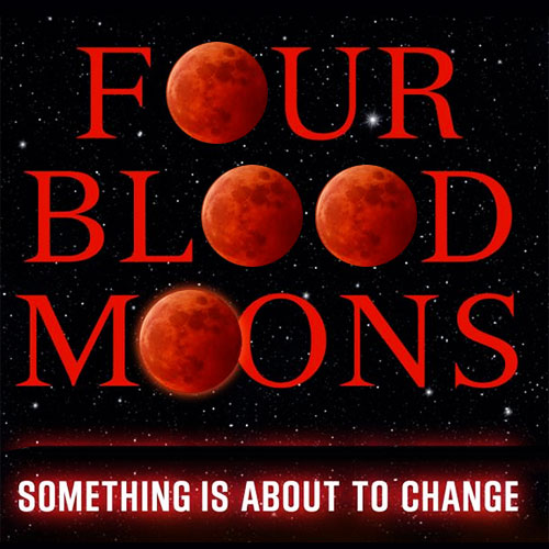 Post image for Blood Moon Prophecy and Four Blood Moons in 2014 and 2015