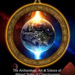 The archeology, art and science of altered states of consciousness